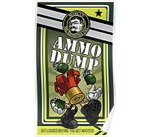 AMMO DUMP! Poster