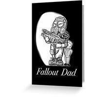 Fallout Dad (Black) Greeting Card