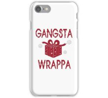 GANGSTA WRAPPA T SHIRT iPhone Case/Skin