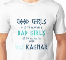 Bad Girls Unisex T-Shirt