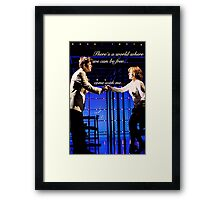 There's A World Framed Print