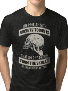 That no one drinks from the skulls christmas shirt Tri-blend T-Shirt