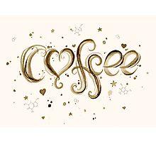 I Love Coffee Photographic Print