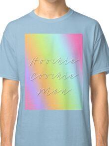 Hoochie Coochie Man Classic T-Shirt