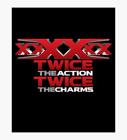 xxXXxx Twice The Action Twice The Charms Sextuple Secret Agent  Movie Lover T-Shirt Design Photographic Print