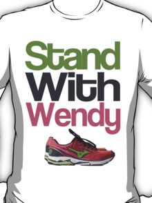 Stand with Wendy T-Shirt