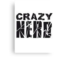 nerd geek schlau freak banner schriftzug elegant text schrift logo design cool crazy verrückt verwirrt blöd dumm komisch gestört  Canvas Print