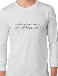 I've waited over than 7 years for The Last Guardian Long Sleeve T-Shirt