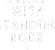 I Stand With STANDING ROCK Sticker