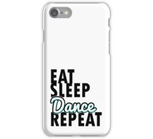 Eat sleep dance repeat in blue  iPhone Case/Skin
