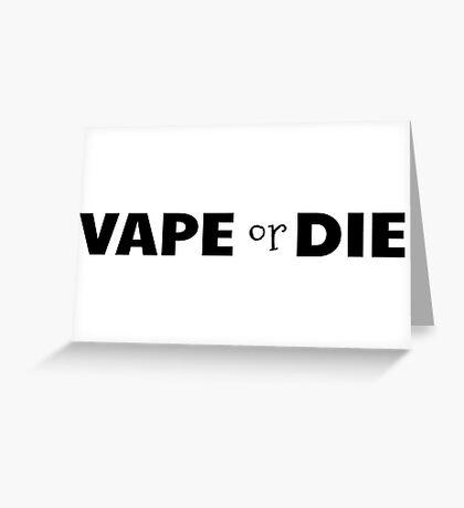vape vaporizer smoking smoker weed funny cool vaping t shirts Greeting Card