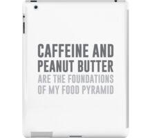 Caffeine & Peanut Butter Food Pyramid iPad Case/Skin