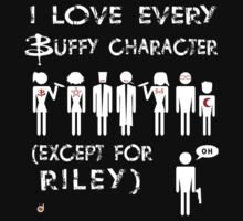I love every Buffy character except for Riley One Piece - Long Sleeve