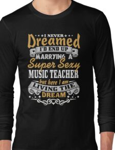 Music teacher T-shirt Long Sleeve T-Shirt