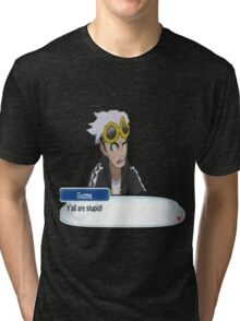 """Guzma """"Ya'll are stupid!"""" Tri-blend T-Shirt"""