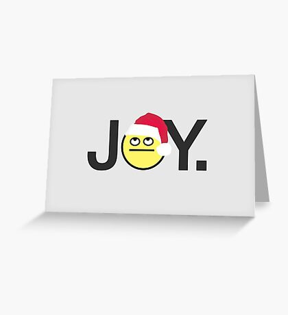 Joy. Greeting Card