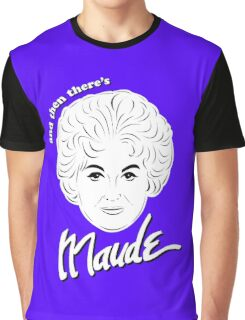 Beatrice Bea Arthur as Maude Findlay Graphic T-Shirt