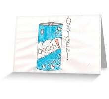 Can Of Oxygen Greeting Card