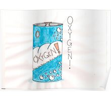 Can Of Oxygen Poster
