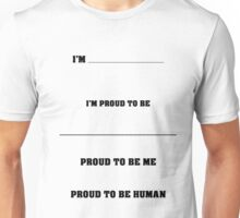 What I'm Proud to Be Unisex T-Shirt