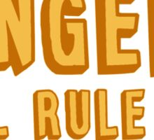 One day gingers will rule the world Sticker