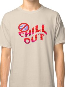 chill out fire Classic T-Shirt