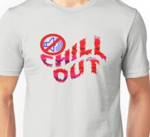 chill out fire Unisex T-Shirt