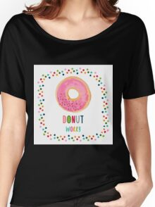 Donut worry  Women's Relaxed Fit T-Shirt