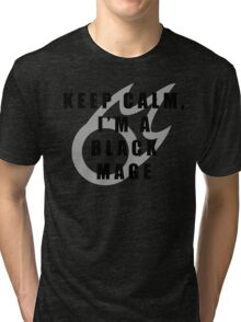 Keep Calm, I'm a BLM Tri-blend T-Shirt