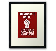 Introverts unite occasionally in small groups for very limited periods of time Framed Print