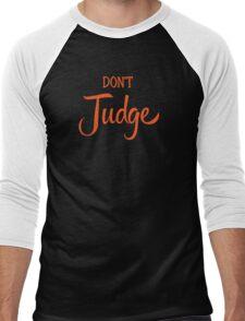 Don't Judge Men's Baseball ¾ T-Shirt