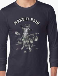 Dollar bills kitten - make it rain money cat Long Sleeve T-Shirt