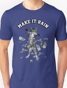 Dollar bills kitten - make it rain money cat Unisex T-Shirt