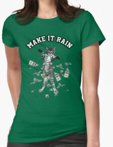 Dollar bills kitten - make it rain money cat Womens T-Shirt