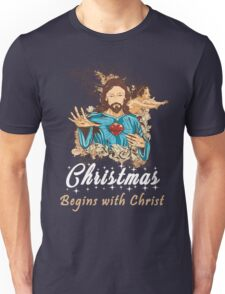 Christmas Begins With Christ - Christmas Gifts Unisex T-Shirt