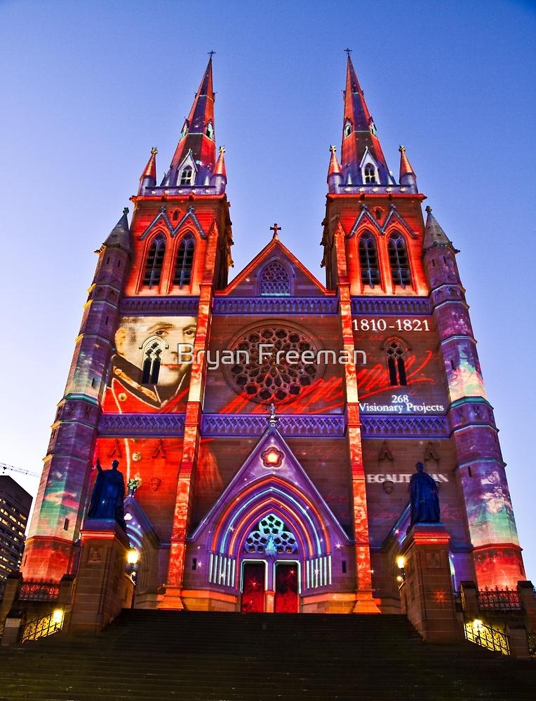 St Marys Cathedral (Governor Macquarie) - Vivid Festival - Sydney - Australia by Bryan Freeman