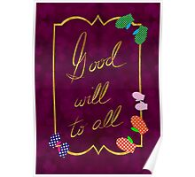 Good Will to All Poster