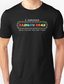 I survived Rainbow road and all I got was this shirt T-Shirt