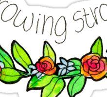 Growing Strong - Sticker Sticker