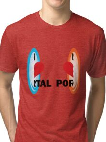 I love Portal! Tri-blend T-Shirt