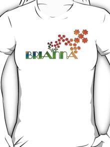 The Name Game - Brianna T-Shirt