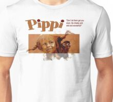 Pippi Longstocking - quote Unisex T-Shirt