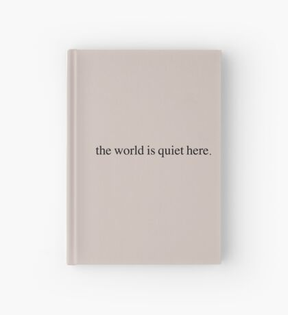 A Series of Unfortunate Events - The World Is Quiet Here  Hardcover Journal