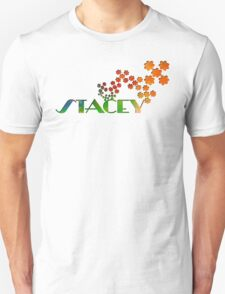 The Name Game - Stacey Unisex T-Shirt