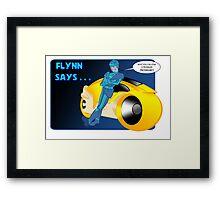 Flynn Says... Framed Print