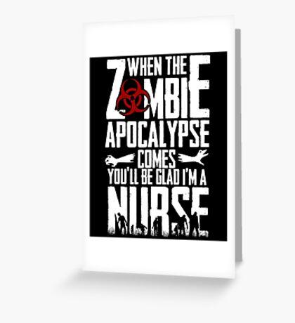 Zombie Apocalypse Nurse Greeting Card