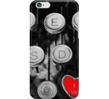 like on old typewriter iPhone Case/Skin