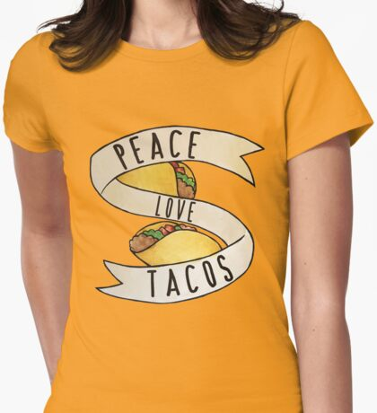 Peace Love and Tacos Womens Fitted T-Shirt
