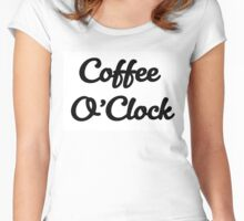 Always Time for Coffee! Women's Fitted Scoop T-Shirt