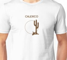 Calexico - Brown Unisex T-Shirt